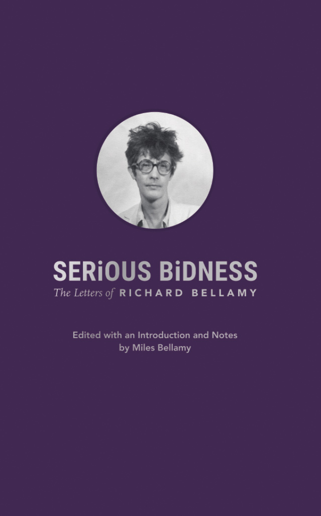 Serious Bidness: The Letters of Richard Bellamy